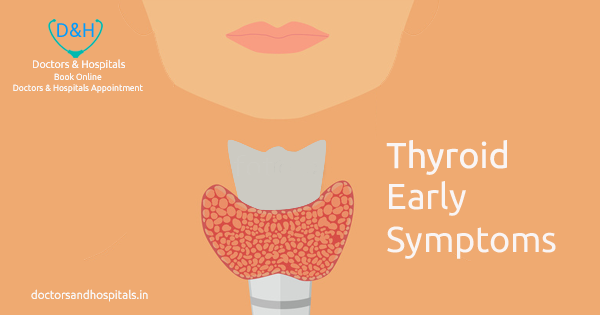 Thyroid – Early symptoms of Thyroid